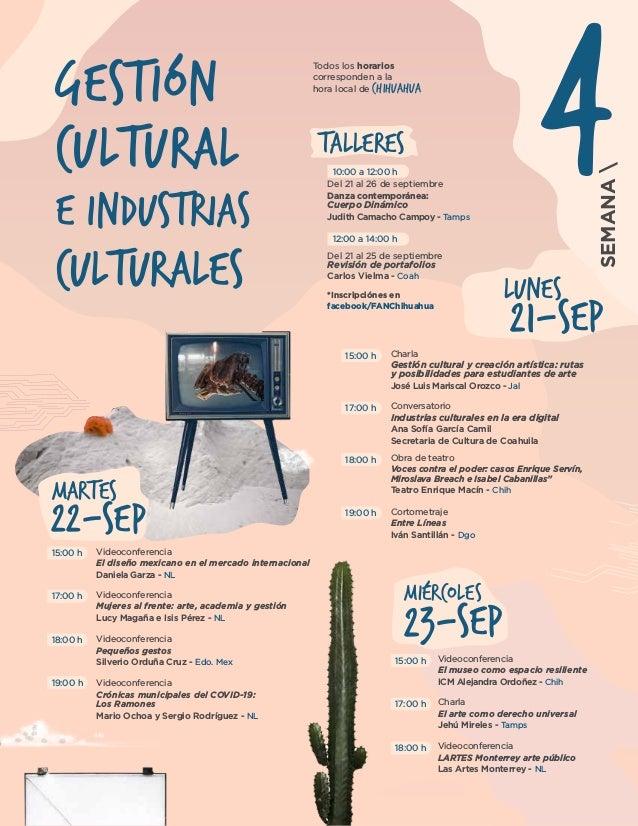 21-SEP LUNES SEMANA 22-SEP MARTES 4Gestión Cultural e Industrias culturales Videoconferencia Crónicas municipales del COVI...