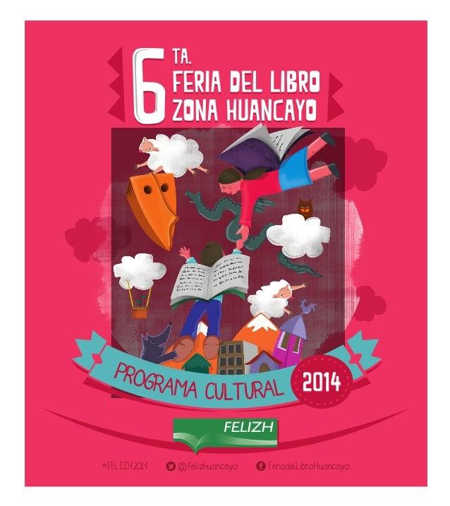 11:00hrs. Inauguración FELIZH 2014 Participan: Willy Mateo, Juana Martínez (Embajadora deCuba),BerthaMartínez,KaterineReta...