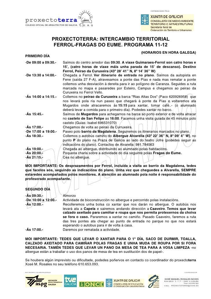COFINANCIADO POLAproxectoterraCOLEXIO OFICIAL DE ARQUITECTOS DE GALICIA                           PROXECTOTERRA: INTERCAMB...