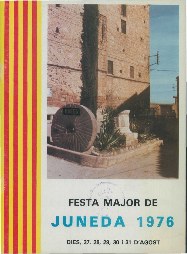 FESTA MAJOR DEJUNEDA 1976DIES, 27, 28, 29, 30 i 31 DAGOST