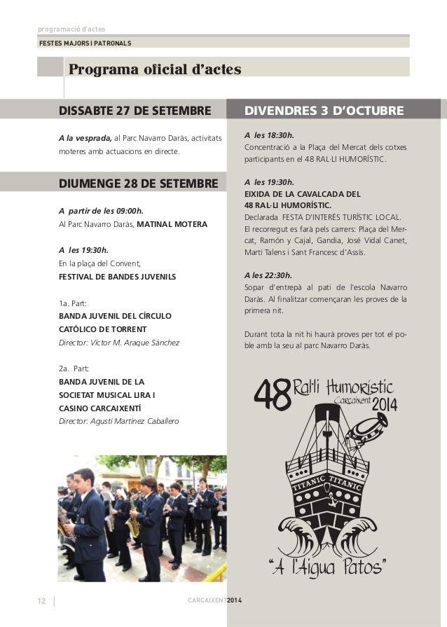 programació d'actes  FESTES MAJORS I PATRONALS  Programa oficial d'actes  12 CARCAIXENT2014  DIVENDRES 3 D'OCTUBRE  A les ...
