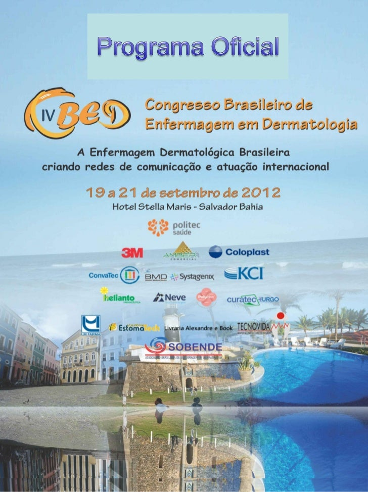 Dia 19 de setembro de 201209h00 - Abertura09h15 - 10h00 Conferência - DERMATOLOGIA: DESAFIOS GLOBAISE SOLUÇÕES LOCAIS PARA...