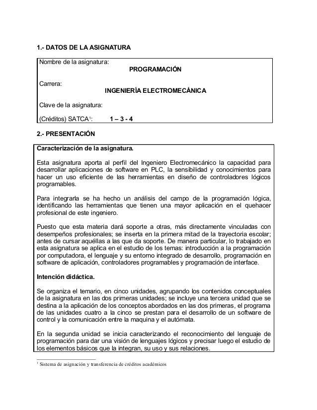 1.- DATOS DE LA ASIGNATURA Nombre de la asignatura: PROGRAMACIÓN Carrera: INGENIERÍA ELECTROMECÁNICA Clave de la asignatur...