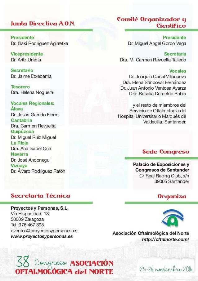25-26noviembre2016 s t d e r a n nPresidente Dr. Iñaki Rodríguez Agirretxe Vicepresidente Dr. Aritz Urkola Secretario Dr. ...