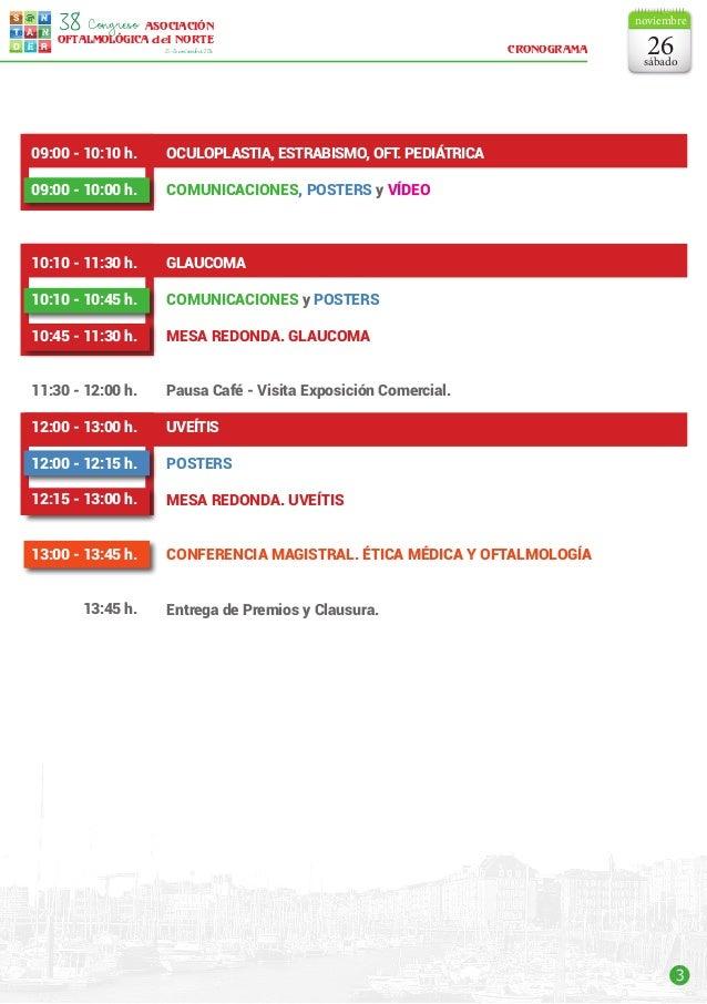 3 s t d e r a n n ASOCIACIÓN OFTALMOLÓGICA del NORTE Congreso38 25-26noviembre2016 OCULOPLASTIA, ESTRABISMO, OFT. PEDIÁTRI...