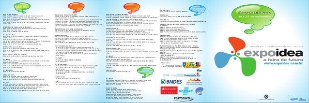 Programação 19 a 27 de novembro Espaço ExpoIdea - Armazém 12 10:00hs as 13:00hs - CURSO: Educar para a Sustentabilidade - ...