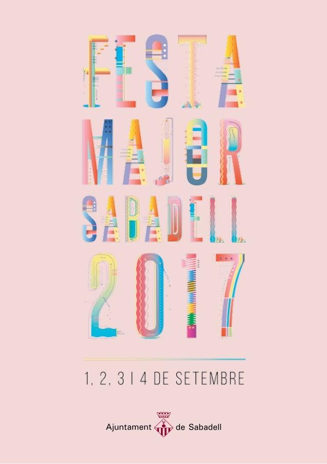 2 Autor de la imatge original del cartell de la Festa Major de Sabadell 2017: Héctor Casanovas, de l'Escola d'Art i Dissen...
