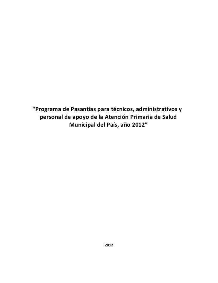 """""""Programa de Pasantías para técnicos, administrativos y   personal de apoyo de la Atención Primaria de Salud             M..."""