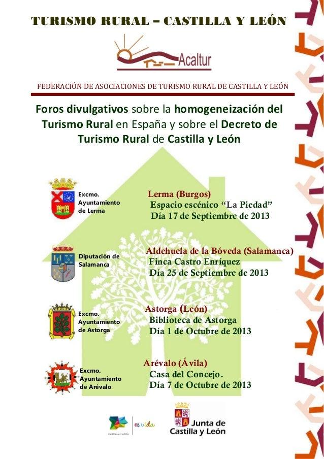 TURISMO RURAL – CASTILLA Y LEÓN FEDERACIÓN DE ASOCIACIONES DE TURISMO RURAL DE CASTILLA Y LEÓN Foros divulgativos sobre la...