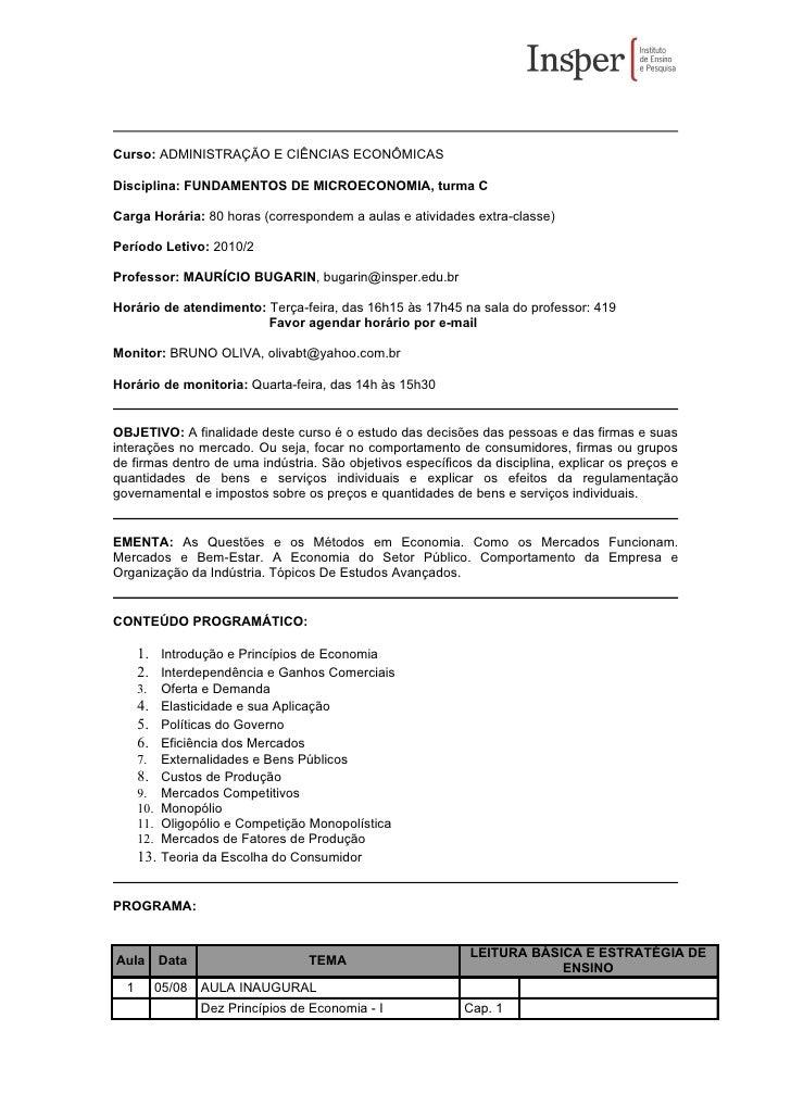 Curso: ADMINISTRAÇÃO E CIÊNCIAS ECONÔMICAS  Disciplina: FUNDAMENTOS DE MICROECONOMIA, turma C  Carga Horária: 80 horas (co...