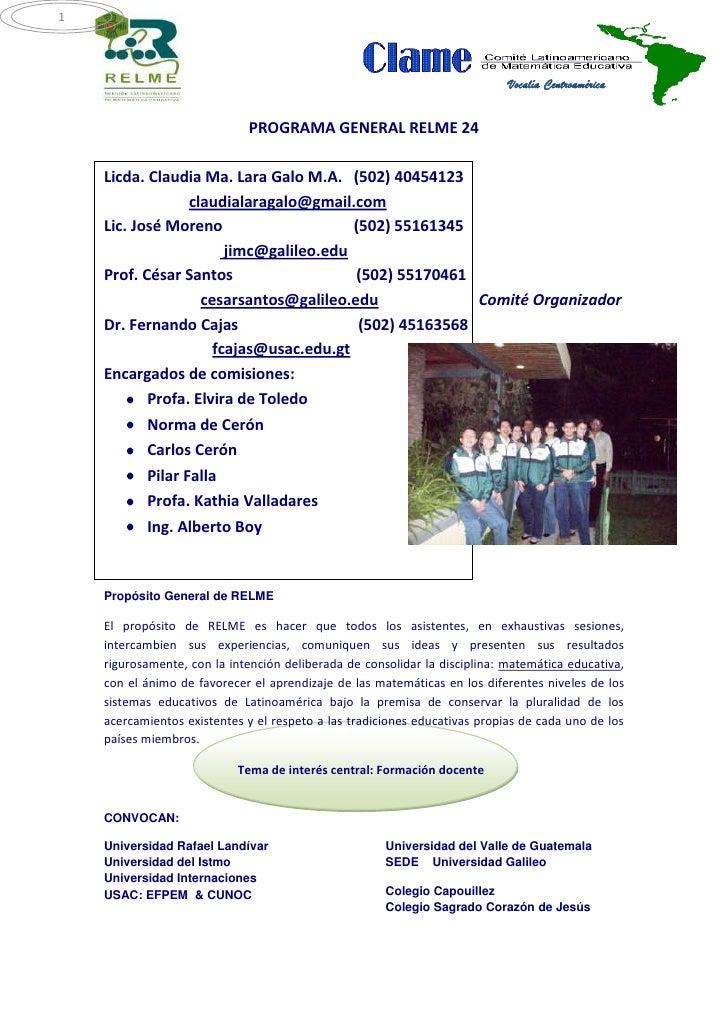 PROGRAMA GENERAL RELME 24<br />Licda. Claudia Ma. Lara Galo M.A.   (502) 40454123<br />                      claudialaraga...