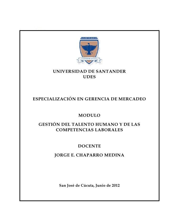 UNIVERSIDAD DE SANTANDER                UDESESPECIALIZACIÓN EN GERENCIA DE MERCADEO                   MODULO GESTIÓN DEL T...