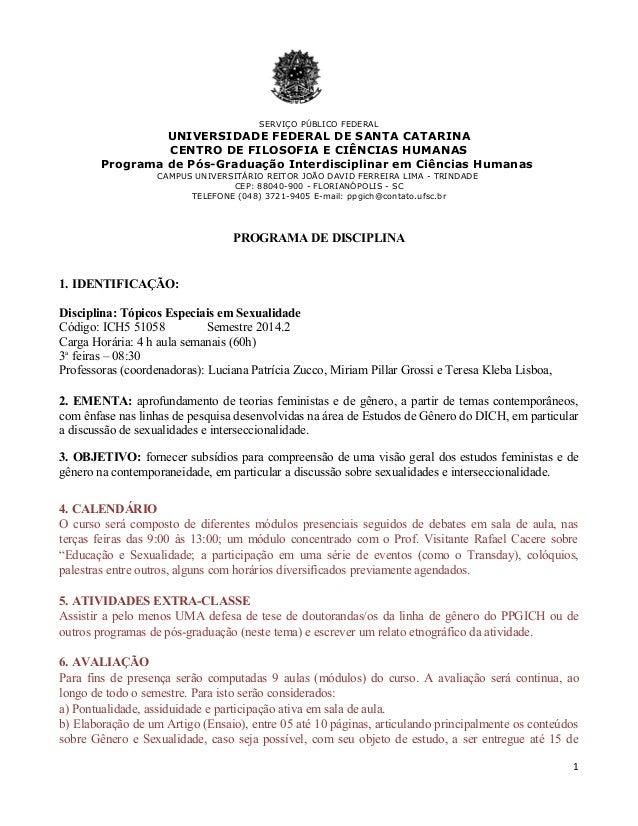 SERVIÇO PÚBLICO FEDERAL  UNIVERSIDADE FEDERAL DE SANTA CATARINA  CENTRO DE FILOSOFIA E CIÊNCIAS HUMANAS  Programa de Pós-G...