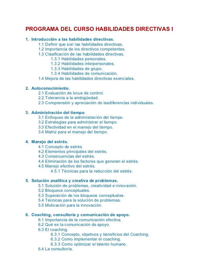PROGRAMA DEL CURSO HABILIDADES DIRECTIVAS I1. Introducción a las habilidades directivas.       1.1 Definir que son las hab...