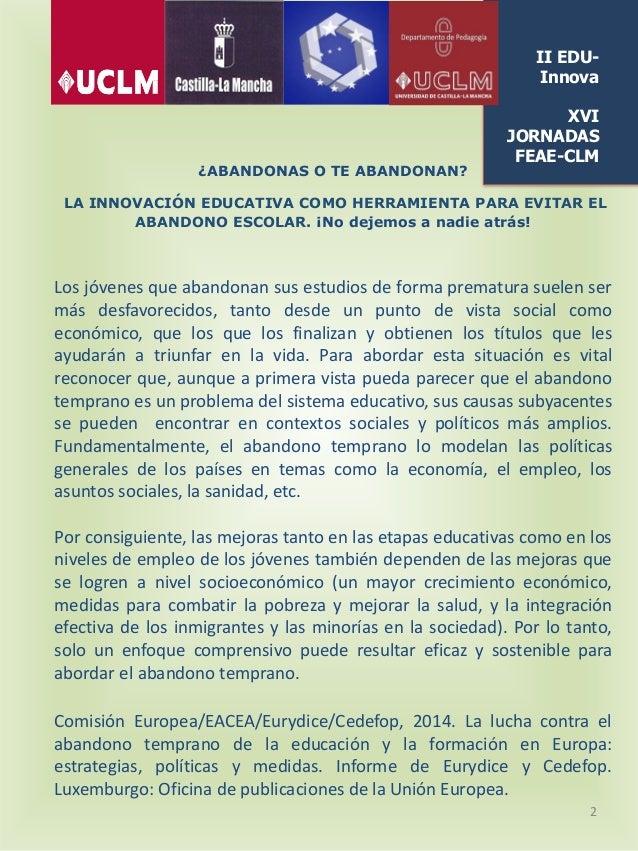 Programa II EDUInnova: Jornadas de innovación educativa XVI Jornadas Regionales FEAE-CLM Slide 2