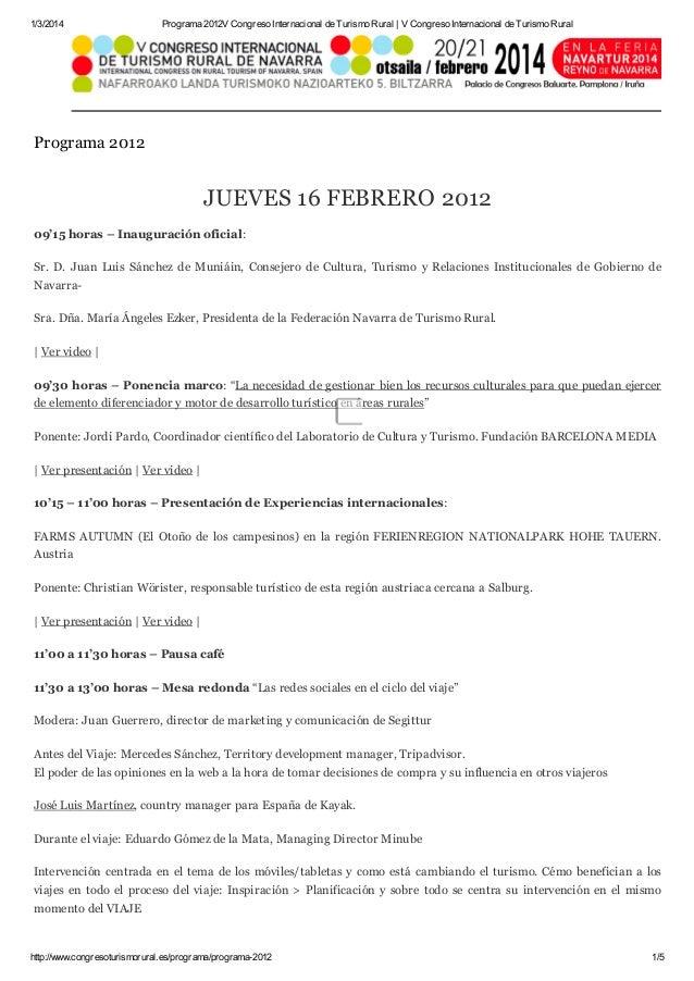 1/3/2014  Programa 2012V Congreso Internacional de Turismo Rural | V Congreso Internacional de Turismo Rural  Programa 201...