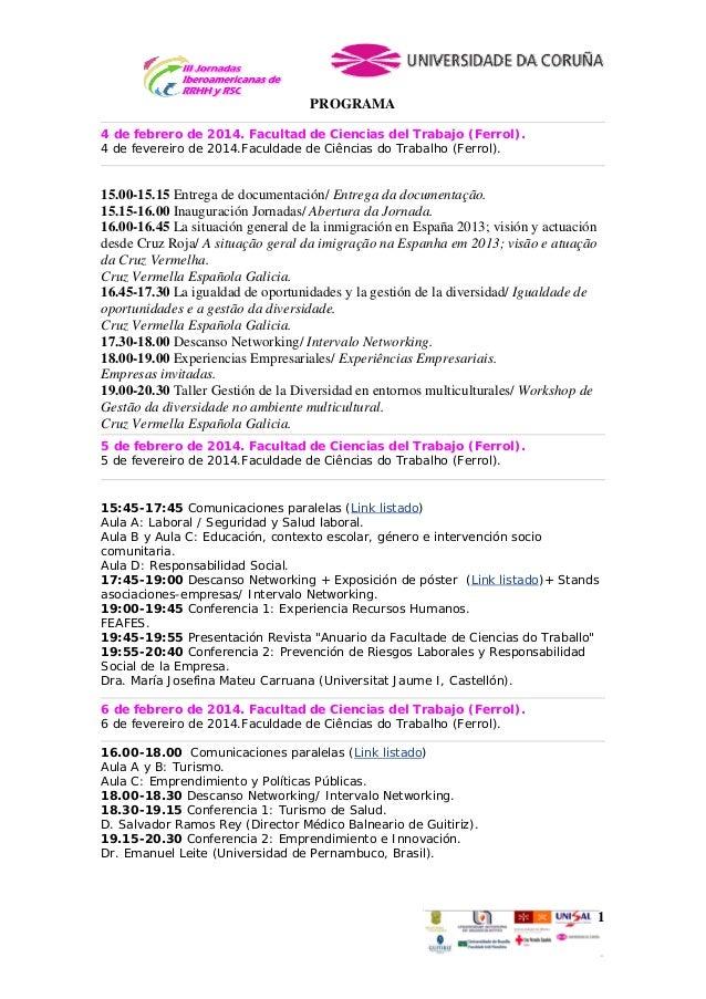 PROGRAMA 4 de febrero de 2014. Facultad de Ciencias del Trabajo (Ferrol). 4 de fevereiro de 2014.Faculdade de Ciências do ...