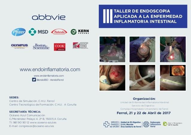 Organización: Unidad de Enfermedad Inflamatoria Intestinal Servicio de Digestivo Complejo Hospitalario Universitario de Fer...