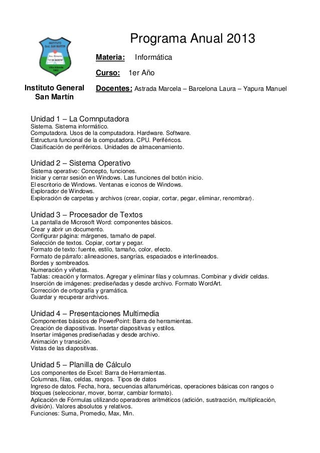 Programa Anual 2013                          Materia:       Informática                          Curso:       1er AñoInsti...