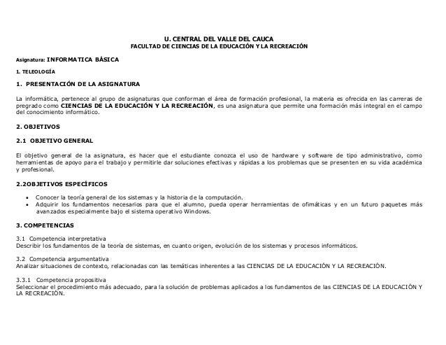 U. CENTRAL DEL VALLE DEL CAUCA FACULTAD DE CIENCIAS DE LA EDUCACIÓN Y LA RECREACIÓN Asignatura: INFORMATICA BÁSICA 1. TELE...