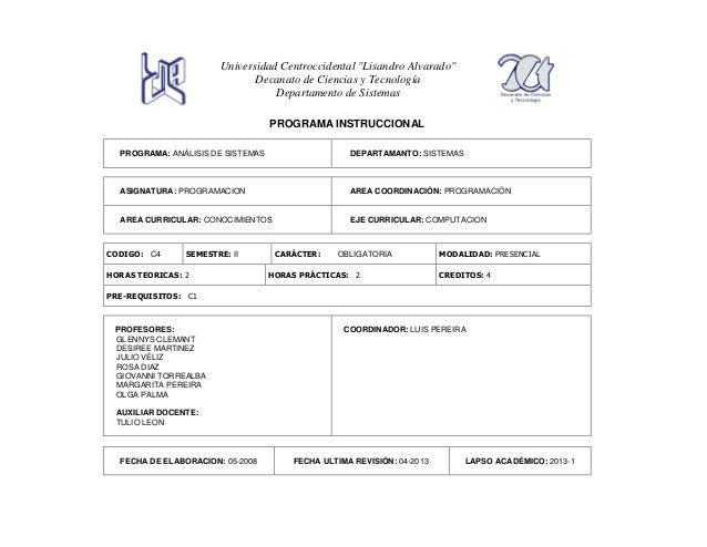 """Universidad Centroccidental """"Lisandro Alvarado"""" Decanato de Ciencias y Tecnología Departamento de Sistemas PROGRAMA INSTRU..."""