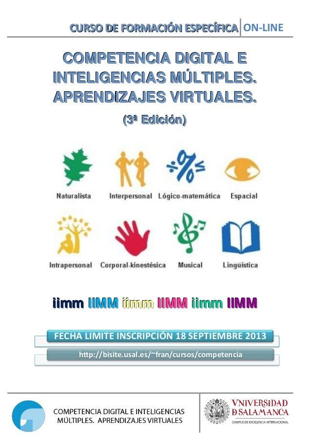 CURSO DE FORMACIÓN ESPECÍFICA ON-LINE  COMPETENCIA DIGITAL E INTELIGENCIAS MÚLTIPLES. APRENDIZAJES VIRTUALES. (3ª Edición)...