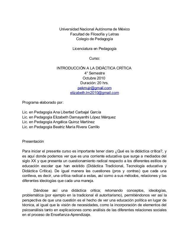 Universidad Nacional Autónoma de México Facultad de Filosofía y Letras Colegio de Pedagogía Licenciatura en Pedagogía Curs...