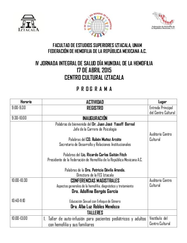 FACULTAD DE ESTUDIOS SUPERIORES IZTACALA, UNAM FEDERACIÓN DE HEMOFILIA DE LA REPÚBLICA MEXICANA A.C. IV JORNADA INTEGRAL D...