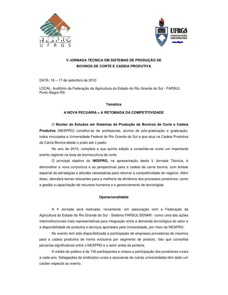 V JORNADA TÉCNICA EM SISTEMAS DE PRODUÇÃO DE                       BOVINOS DE CORTE E CADEIA PRODUTIVADATA: 16 – 17 de set...