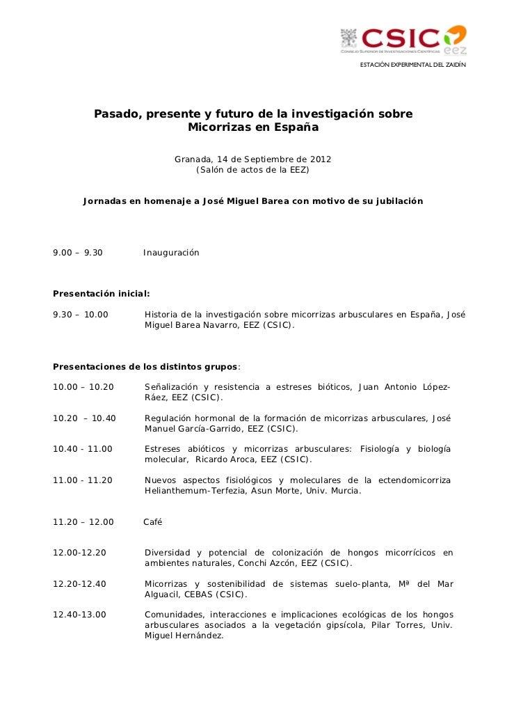 ESTACIÓN EXPERIMENTAL DEL ZAIDÍN        Pasado, presente y futuro de la investigación sobre                      Micorriza...