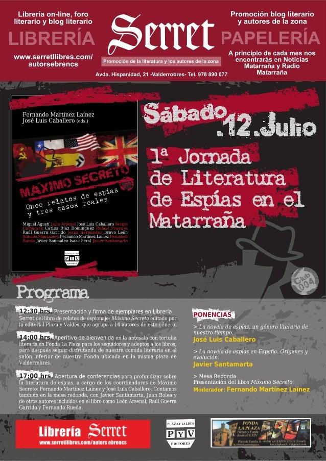 Programa jornadas de literatura de espias 12 de julio Máximo Secreto en el Matarranya