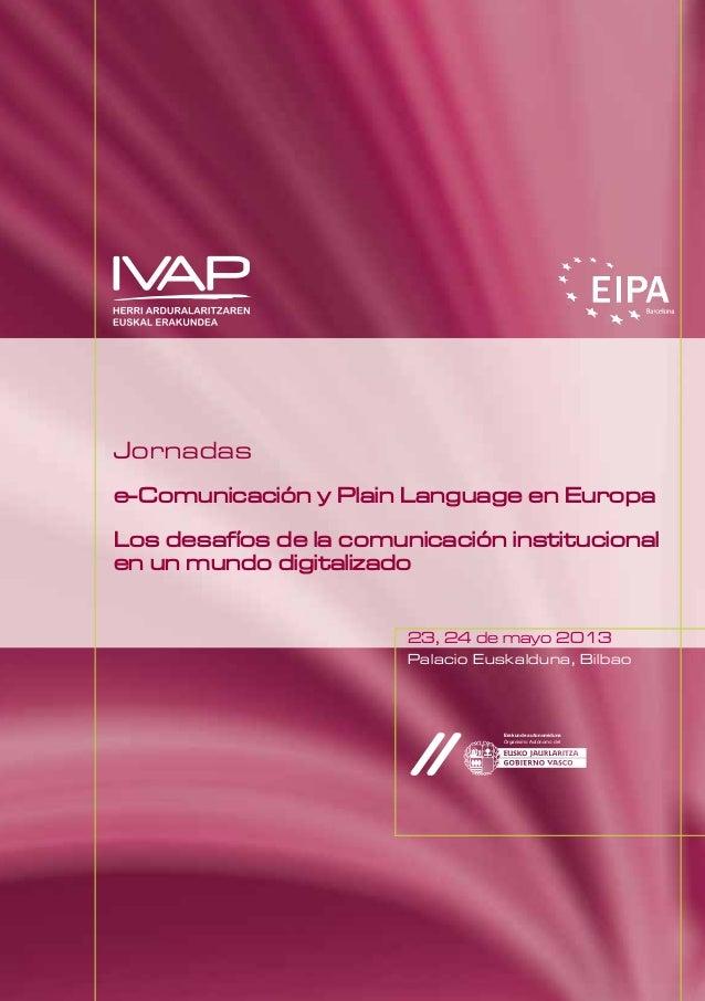 Jornadase-Comunicación y Plain Language en EuropaLos desafíos de la comunicación institucionalen un mundo digitalizado23, ...