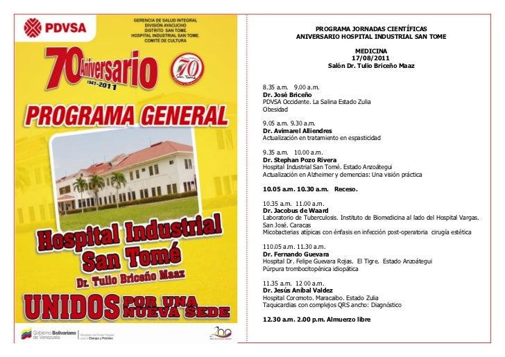 PROGRAMA JORNADAS CIENTÍFICAS            ANIVERSARIO HOSPITAL INDUSTRIAL SAN TOME                                 MEDICINA...