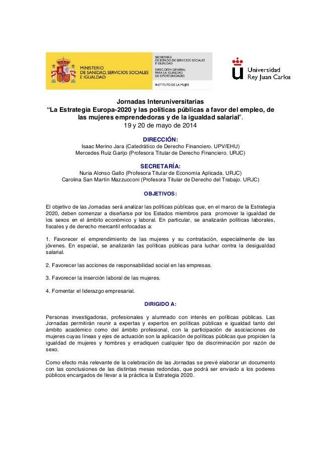 """Jornadas Interuniversitarias """"La Estrategia Europa-2020 y las políticas públicas a favor del empleo, de las mu..."""
