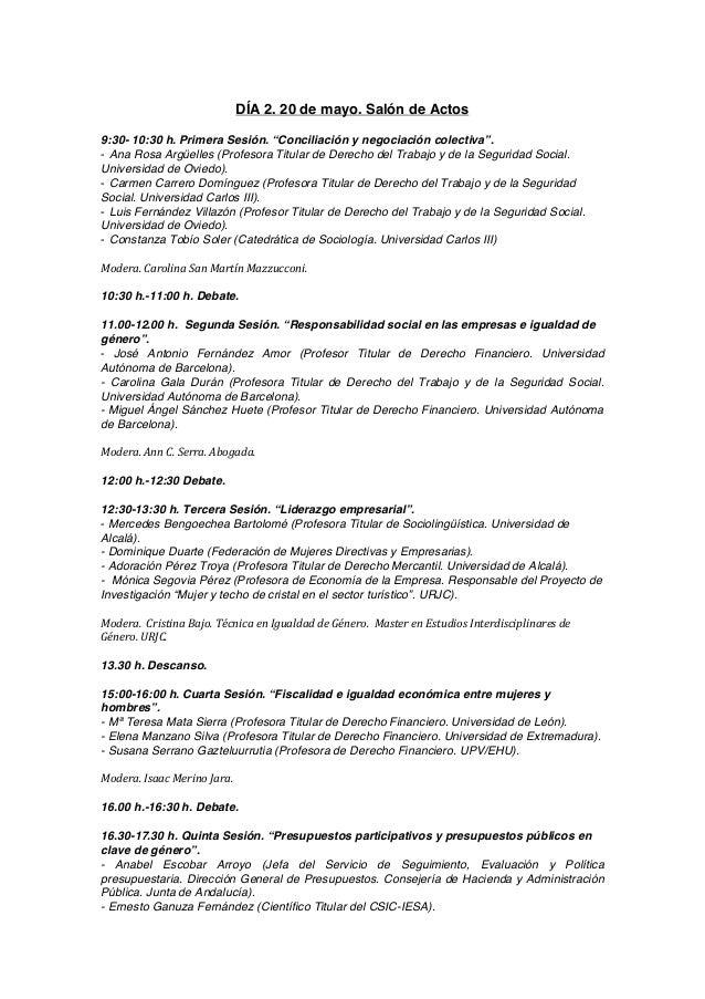 """DÍA 2. 20 de mayo. Salón de Actos 9:30- 10:30 h. Primera Sesión. """"Conciliación y negociación colectiva"""". - Ana Rosa Argüel..."""