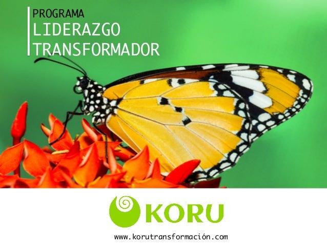 PROGRAMA LIDERAZGO  TRANSFORMADOR  www.korutransformación.com