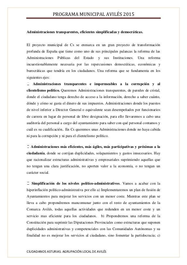 PROGRAMA MUNICIPAL AVILÉS 2015 CIUDADANOS ASTURIAS. AGRUPACIÓN LOCAL DE AVILÉS Administraciones transparentes, eficientes ...