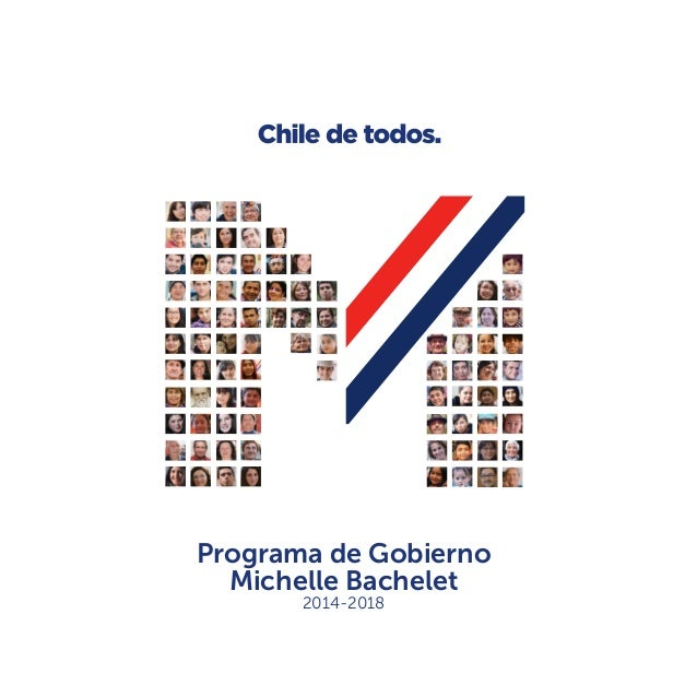 Programa de Gobierno Michelle Bachelet 2014-2018
