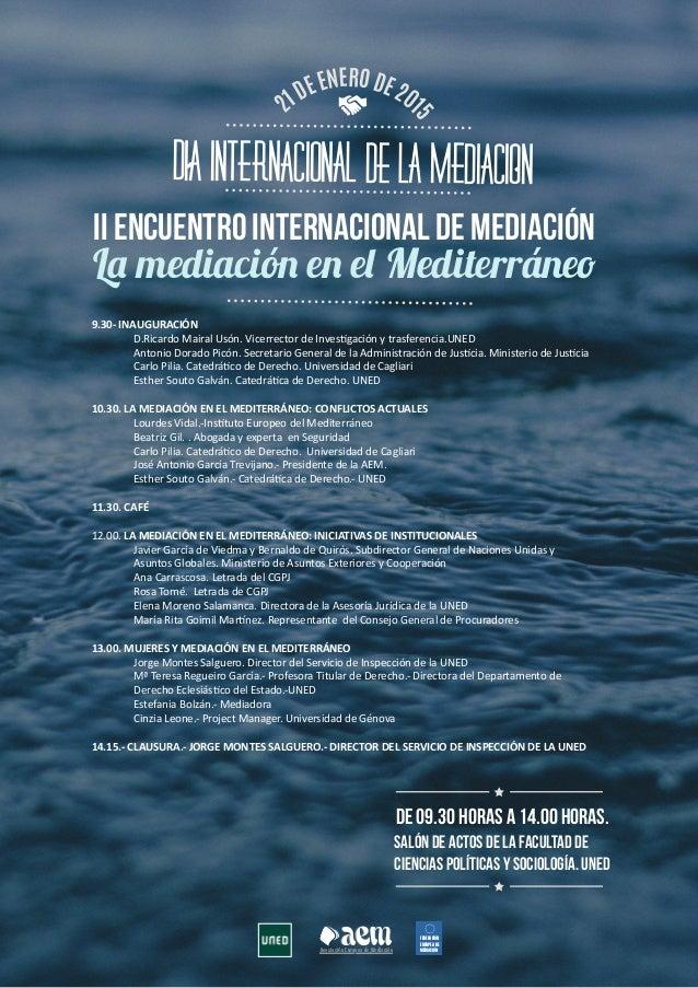 aemAsociación Europea de Mediación aem FEDERACIÓN EUROPEA DE MEDIACIÓN 21DEENERODE201 5 DIA INTERNACIONAL DE LA MEDIACION ...