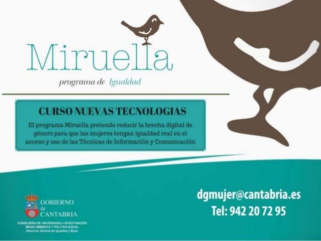 RAMALES DE LA VICTORIA LUGAR: DÍAS: HORARIO: Telecentro Fundación Orense Los Martes (12 Sesiones) De 19:00 a 21:00