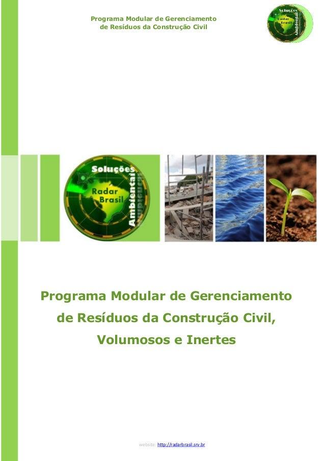 Programa Modular de Gerenciamento de Resíduos da Construção Civil  Programa Modular de Gerenciamento de Resíduos da Constr...