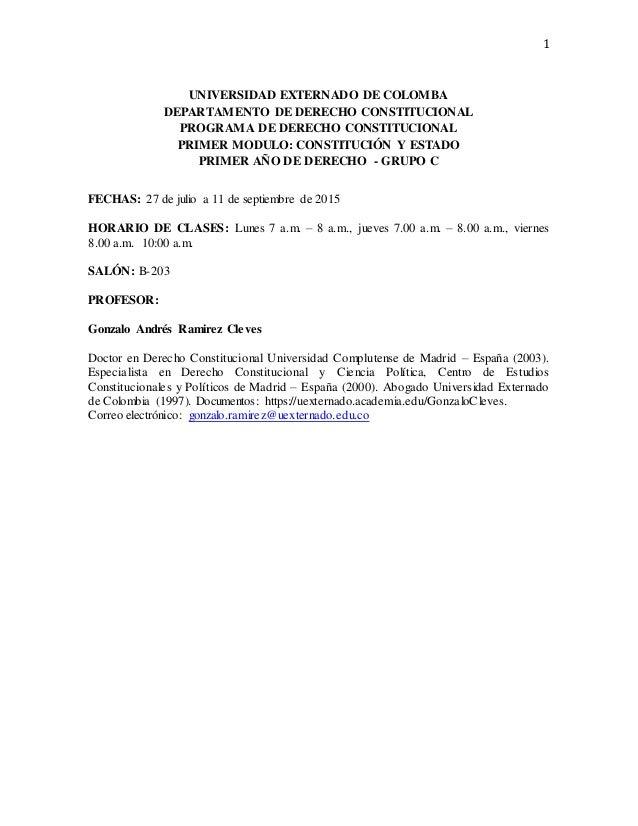 1 UNIVERSIDAD EXTERNADO DE COLOMBA DEPARTAMENTO DE DERECHO CONSTITUCIONAL PROGRAMA DE DERECHO CONSTITUCIONAL PRIMER MODULO...