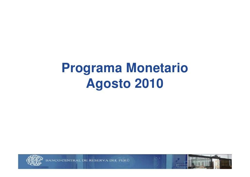 Programa monetario agosto 2010