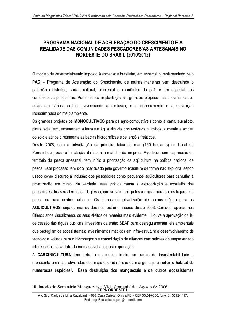 Parte do Diagnóstico Trienal (2010/2012) elaborado pelo Conselho Pastoral dos Pescadores – Regional Nordeste II.     PROGR...