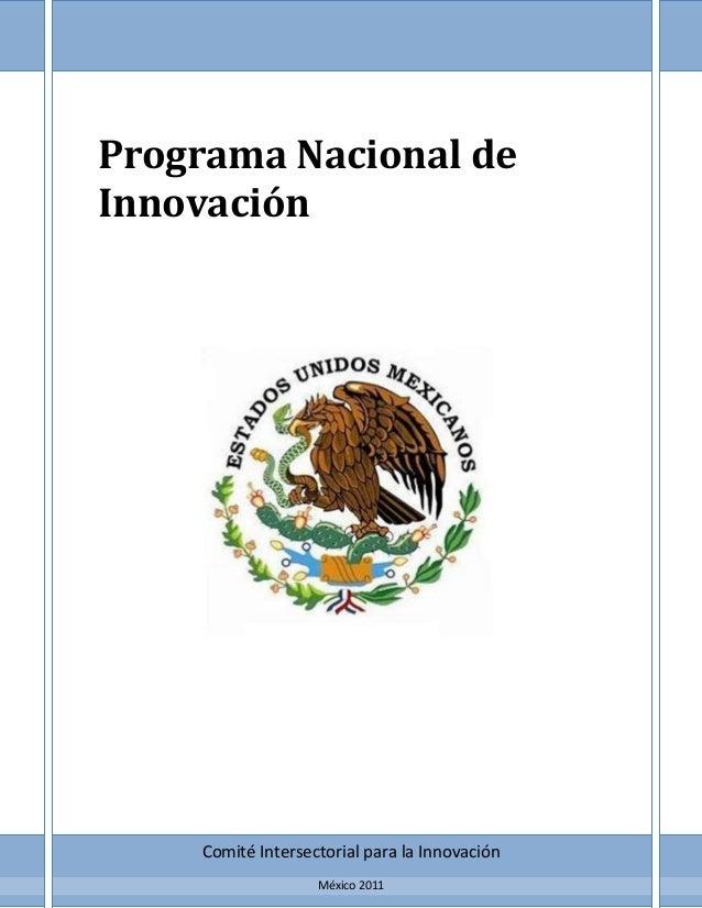 Programa Nacional de Innovación  Comité Intersectorial para la Innovación México 2011