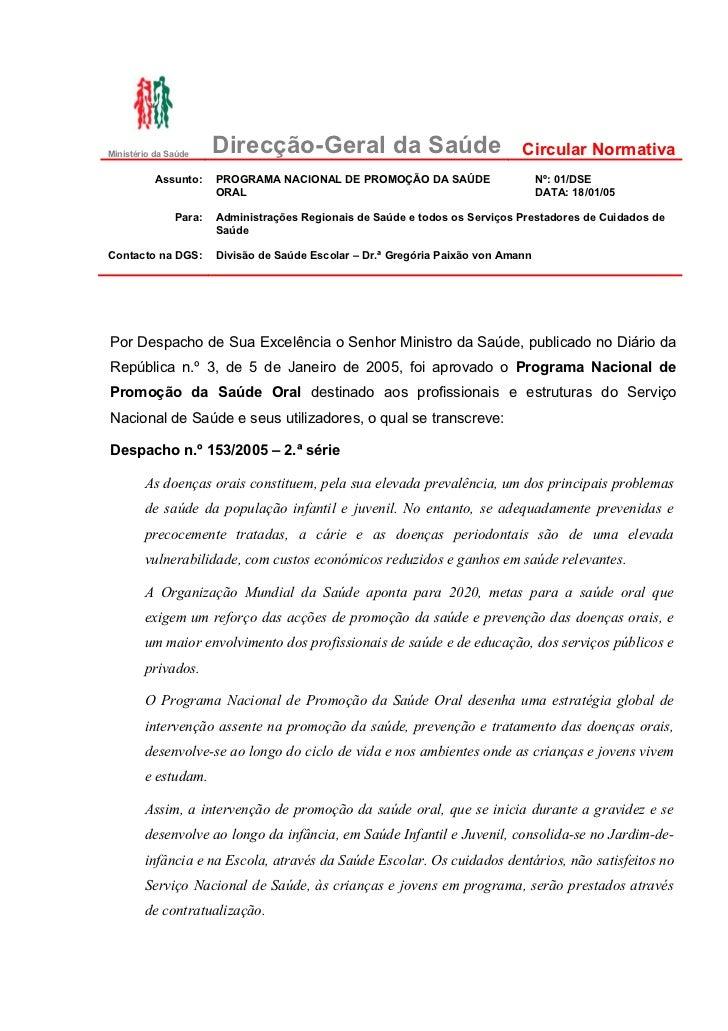 Ministério da Saúde    Direcção-Geral da Saúde                                Circular Normativa          Assunto:     PRO...