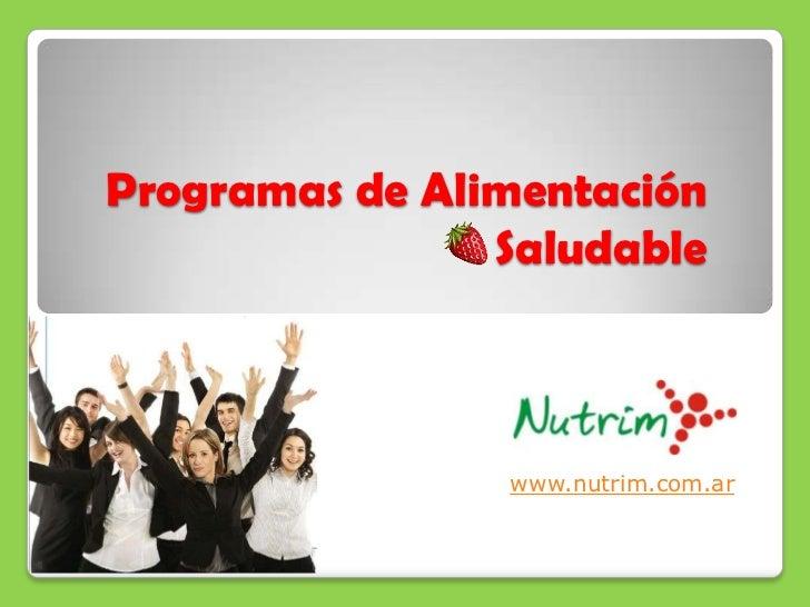 NUTRIM Programa Alimentación Saludable