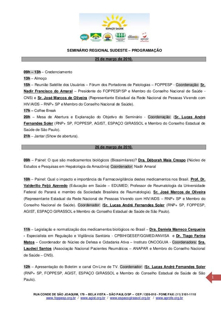 SEMINÁRIO REGIONAL SUDESTE – PROGRAMAÇÃO                                           25 de março de 2010.09h – 13h – Credenc...