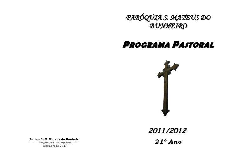 PARÓQUIA S. MATEUS DO                                      BUNHEIRO                                 PROGRAMA PASTORAL     ...
