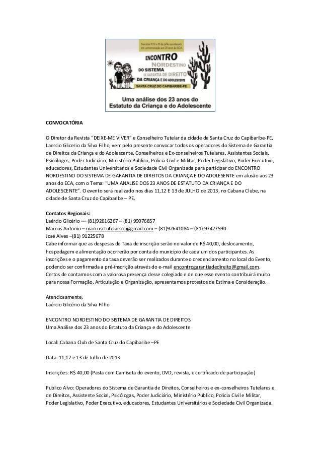 """CONVOCATÓRIA O Diretor da Revista """"DEIXE-ME VIVER"""" e Conselheiro Tutelar da cidade de Santa Cruz do Capibaribe-PE, Laercio..."""